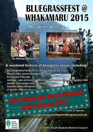 150206 Bluegrassfest at Whakamaru postponed